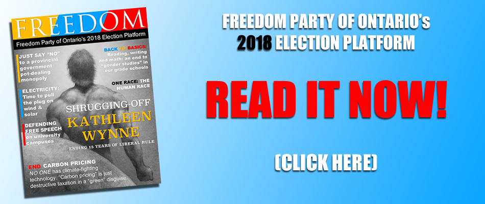 Freedom Party of Ontario's 2018 Election Platform