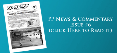 Click here to read FP News & Commentary #6